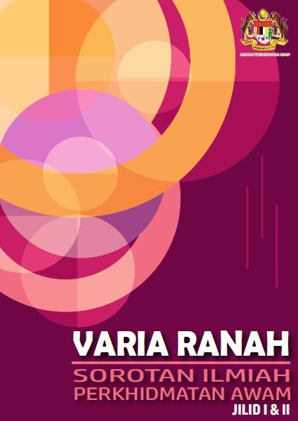 Varia Ranah - Sorotan Ilmiah Perkhidmatan Awam